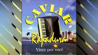 Caviar com Rapadura - Balançando o Esqueleto/Lágrimas de Crocodilo