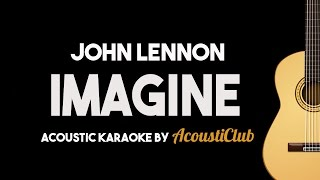 Imagine - John Lennon [Acoustic Guitar Karaoke]