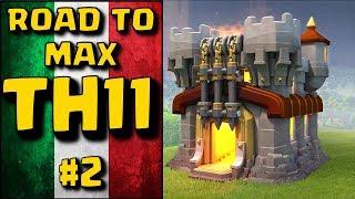Road to Max TH11 l'importanza del farming Episodio #2 - Clash of Clans ITA