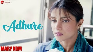 Download Adhure Song From Mary Kom Movie By Sunidhi Chauhan