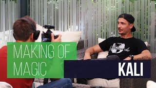 Making Of Magic | Radek Bakalář & Kali