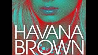 DJ Havana Brown- We Run The Night (Exclusive + Lyrics)