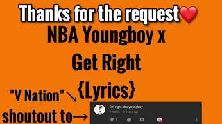 NBA Youngboy x Get Right Lyrics