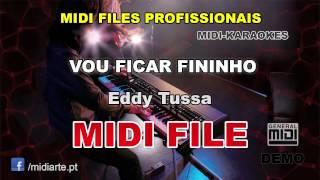 ♬ Midi file  - VOU FICAR FININHO - Eddy Tussa