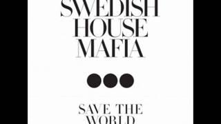 Swedish House Mafia - Save The World (Audio)