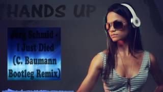 Jorg Schmid - I Just Died (C. Baumann Bootleg Remix)