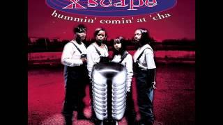 Xscape - Just kick it