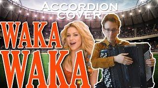 Shakira - Waka Waka [Accordion Cover]