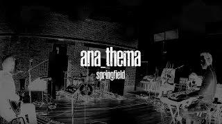 Anathema - Springfield (from The Optimist) width=