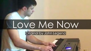 """Love Me Now"" - John Legend (Piano Cover) - Niko Kotoulas"