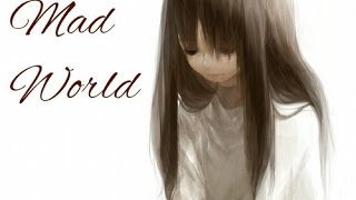 【Nightcore】 - Mad World Female Cover w/lyrics