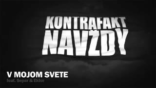 Kontrafakt - V Mojom Svete feat. Separ, Ektor prod. Maiky Beatz