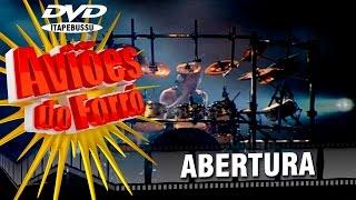 Aviões do Forró - 1º DVD Oficial - Abertura