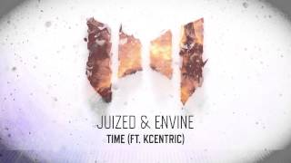 Juized & Envine - Time (ft. KCentric) (Official Preview)