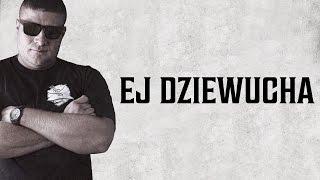Nizioł ft. Dawidzior HTA, Rufuz - Ej dziewucha