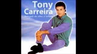 001 - Foi Por Ti - Tony Carreira