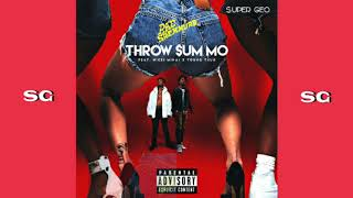 Rae Sremmurd - Throw sum mo Ft. Nicki Minaj, Young Thug (FAST MIX BY SUPER GEO)