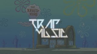 Krusty Krab Trap Remix Dance