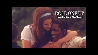 "A.S.A.P Rocky ft. Lana Del Rey ""Roll One Up and Play your Video Games"" Offical Video"
