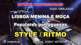 ♫ Ritmo / Style  - LISBOA MENINA E MOÇA  - Populares portuguesas