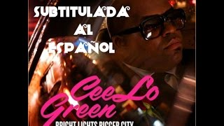 CeeLo Green - Bright Lights Bigger City [Sub Español]