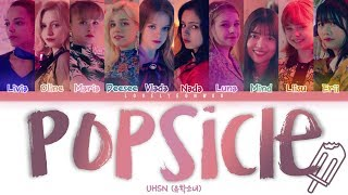 UHSN (유학소녀) – POPSICLE (팝시클) Lyrics (Color Coded Han/Rom/Eng)