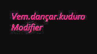 Vem dançar kuduro , modifier