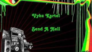 Vybz Kartel Send A Hell