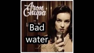 Aronchupa- Bad Water NEW 2016 full version