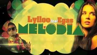 Lylloo feat Egas Melodia teaser