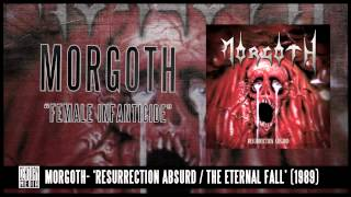 MORGOTH - Female Infanticide (ALBUM TRACK)