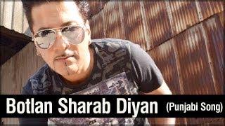 Bally Sagoo - Botlan Sharab Diyan - Punjabi Superhit Songs - Pop Tadka