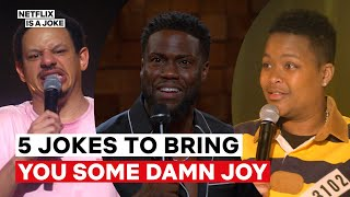5 Jokes To Bring You Some Damn Joy