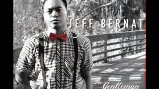Jeff Bernat - Just Vibe (The Gentleman Approach)