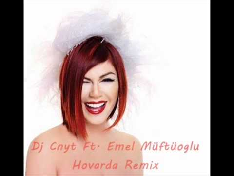 Emel Müftüoglu - Hovarda (Aren Bengi) (Wom Club Mix)