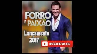 Eduardo Costa - Forró e Paixão (Lançamento 2017)