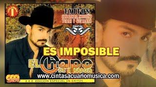 Es Imposible - El Chapo de Sinaloa