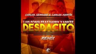 Luis Fonsi - Despacito ft. Daddy Yankee (Carlos Martin & Carlos Serrano Mambo Remix)