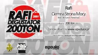 07. Rafi - Ciemna Strona Mocy feat. Słoń (prod. Pantomas)