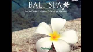 Bali Spa   Music for meditation, massage, de stress and relaxation