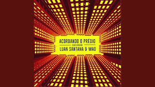Acordando o Prédio (Club Version)