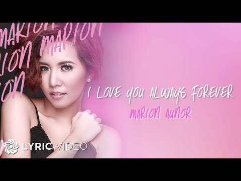 marion-i-love-you-always-forever-official-lyric-video-abs-cbn-starmusic