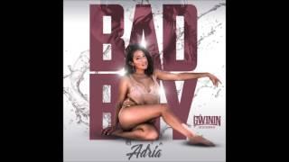 Adria - Bad Boy