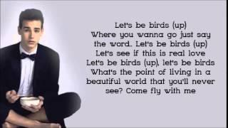 Jacob Whitesides - Lets be Birds [Lyrics video]