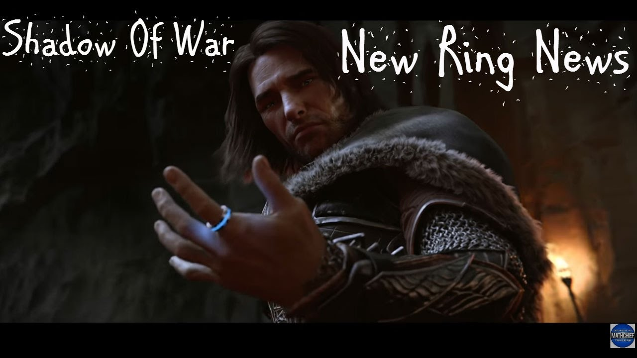 Middle- earth: Shadow of War Talion's New Ring Explained ( Shadow of War Gameplay)