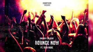 Eminem x 50 Cent - Bounce Now (Audio) ft. Tech N9ne