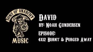 David - Noah Gundersen | Sons of Anarchy | Season 4