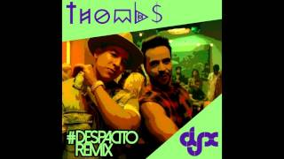 Luis Fonsi Ft.Daddy Yankee - Despacito Moombahton - (Thombs & DJ-X Remix)