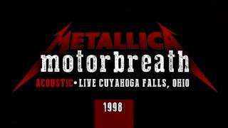 METALLICA - MOTORBREATH (ACOUSTIC LIVE)