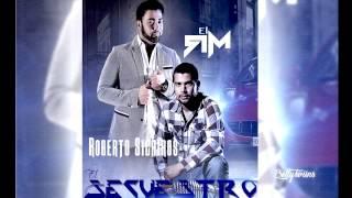El Secuestro (Estudio) (2016) - Roberto Sicairos Ft El RM